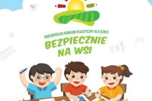 Zaproszenie do udziału w XI edycji Ogólnopolskiego Konkursu Plastycznego dla Dzieci