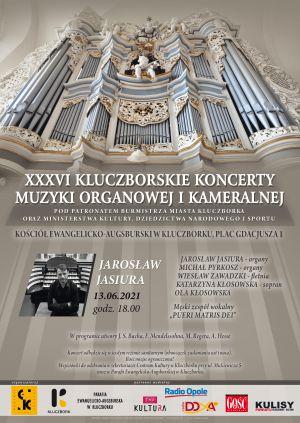 Inauguracja XXXVI Kluczborskich Koncertów Muzyki Organowej...