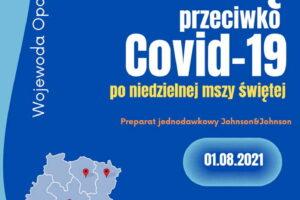Zaszczep się przeciwko Covid19 po niedzielnej mszy świętej!